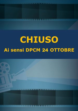 CHIUSO AI SENSI DPCM 24 OTTOBRE