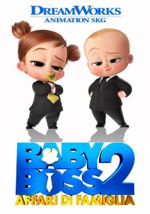 Baby Boss 2 – Affari di Famiglia